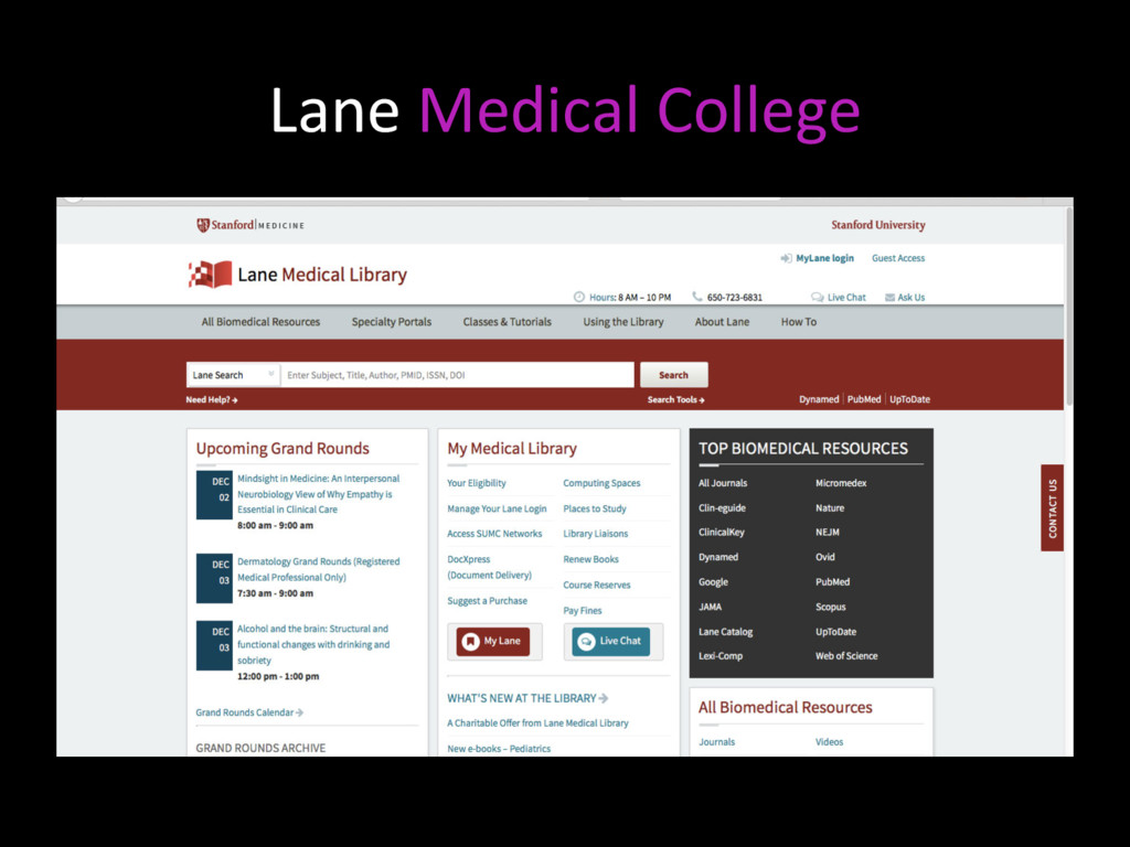 Lane Medical College