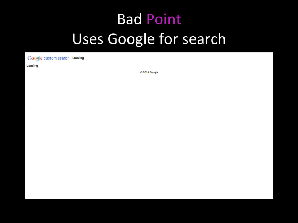 Bad Point Uses Google for search