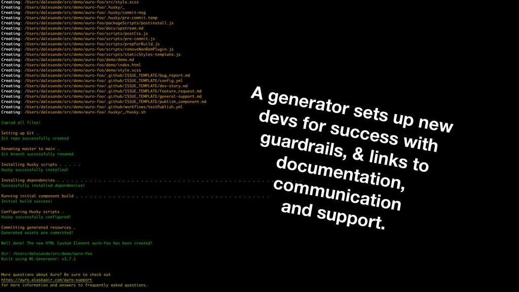 A generator sets up new  devs for success with...