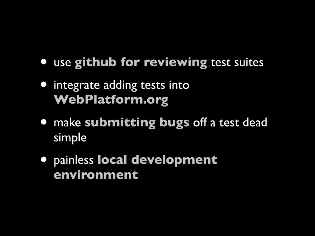 • use github for reviewing test suites • integr...