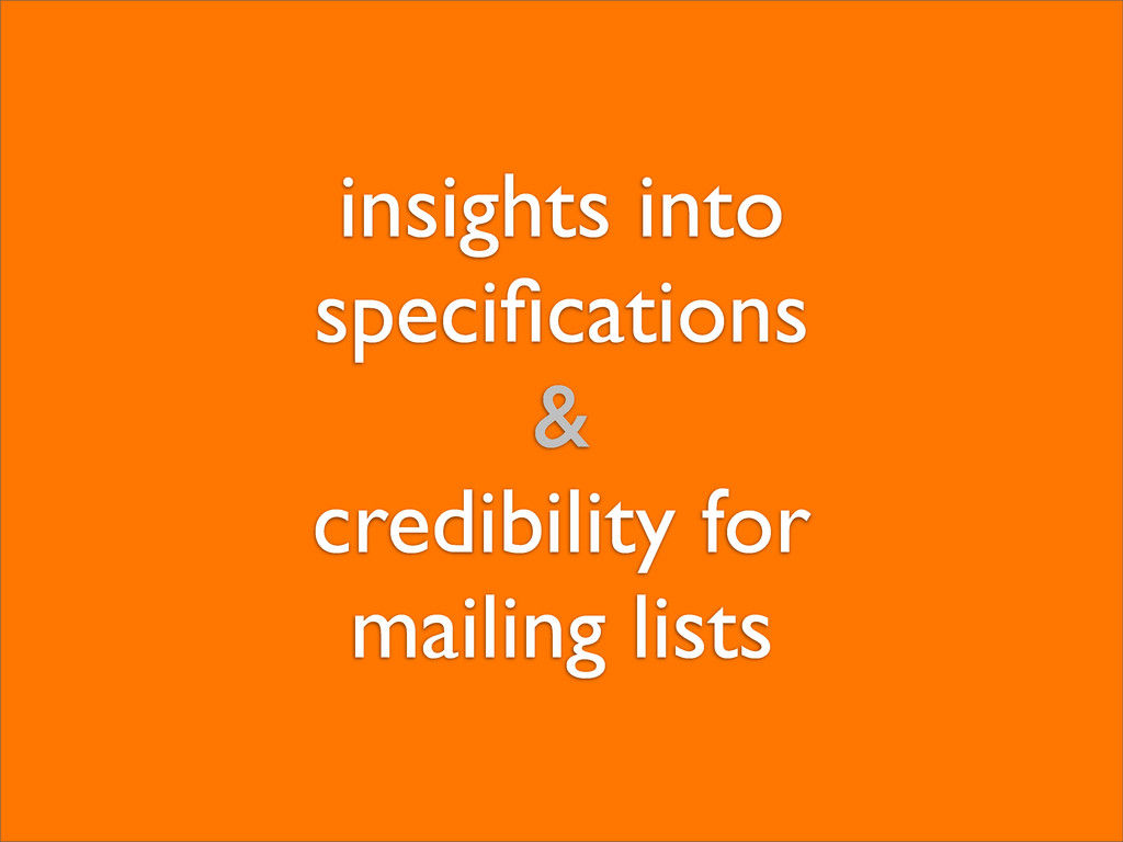 insights into specifications & credibility for m...