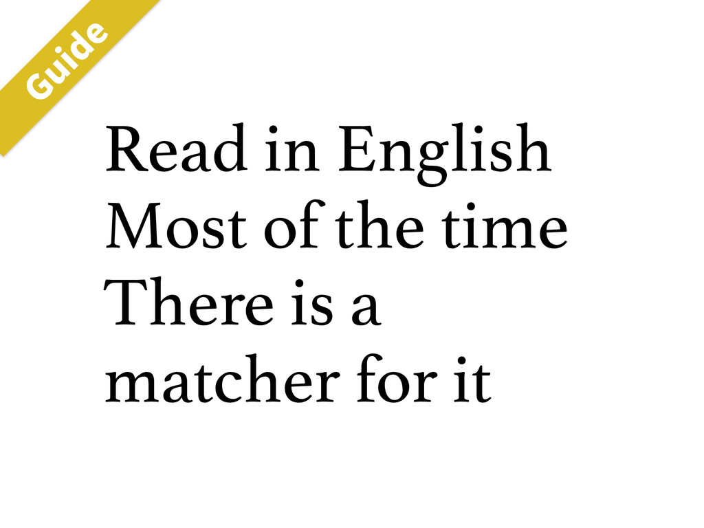 Read in English Most of the time There is a mat...