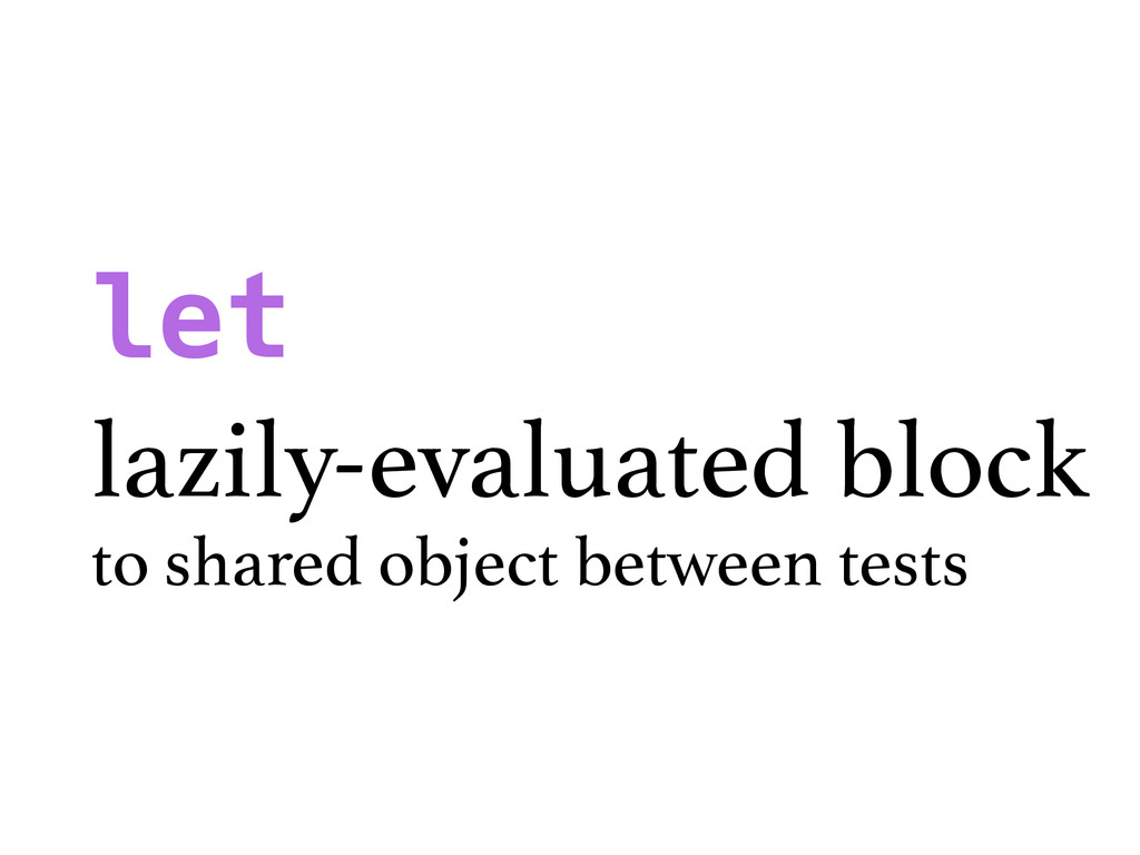 let lazily-evaluated block to shared object bet...