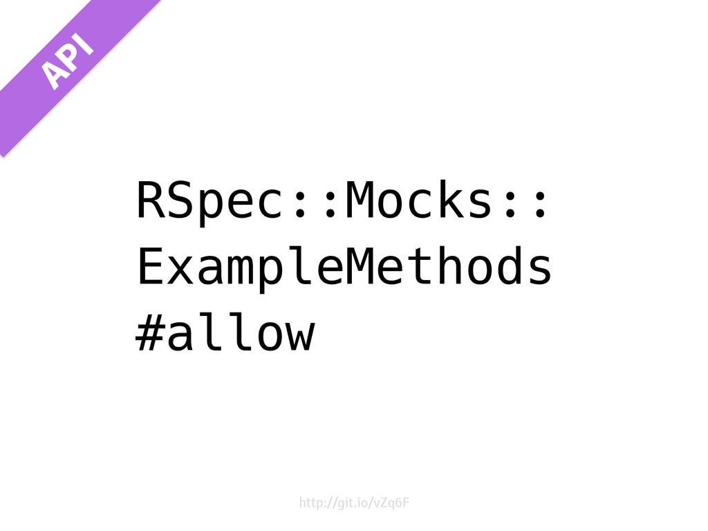 RSpec::Mocks:: ExampleMethods #allow http://git...