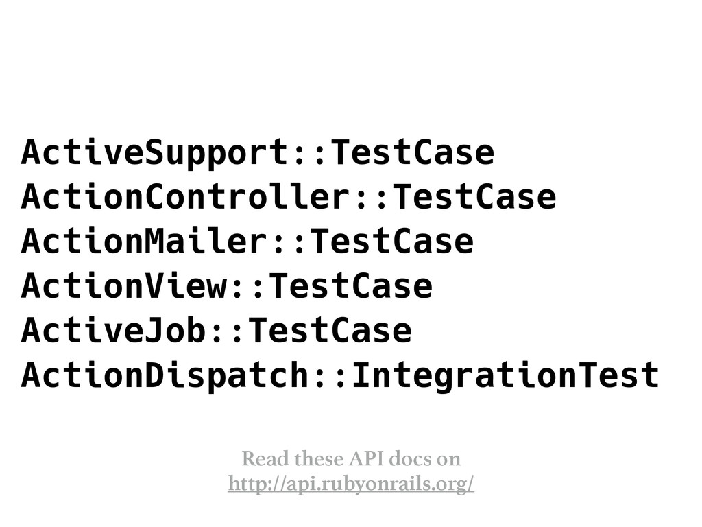 ActiveSupport::TestCase ActionController::TestC...