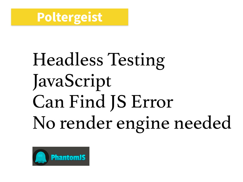 1PMUFSHFJTU Headless Testing JavaScript Can Fin...