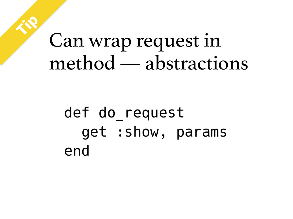 Can wrap request in method — abstractions 5JQ d...