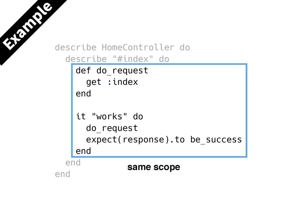 """describe HomeController do describe """"#index"""" do..."""