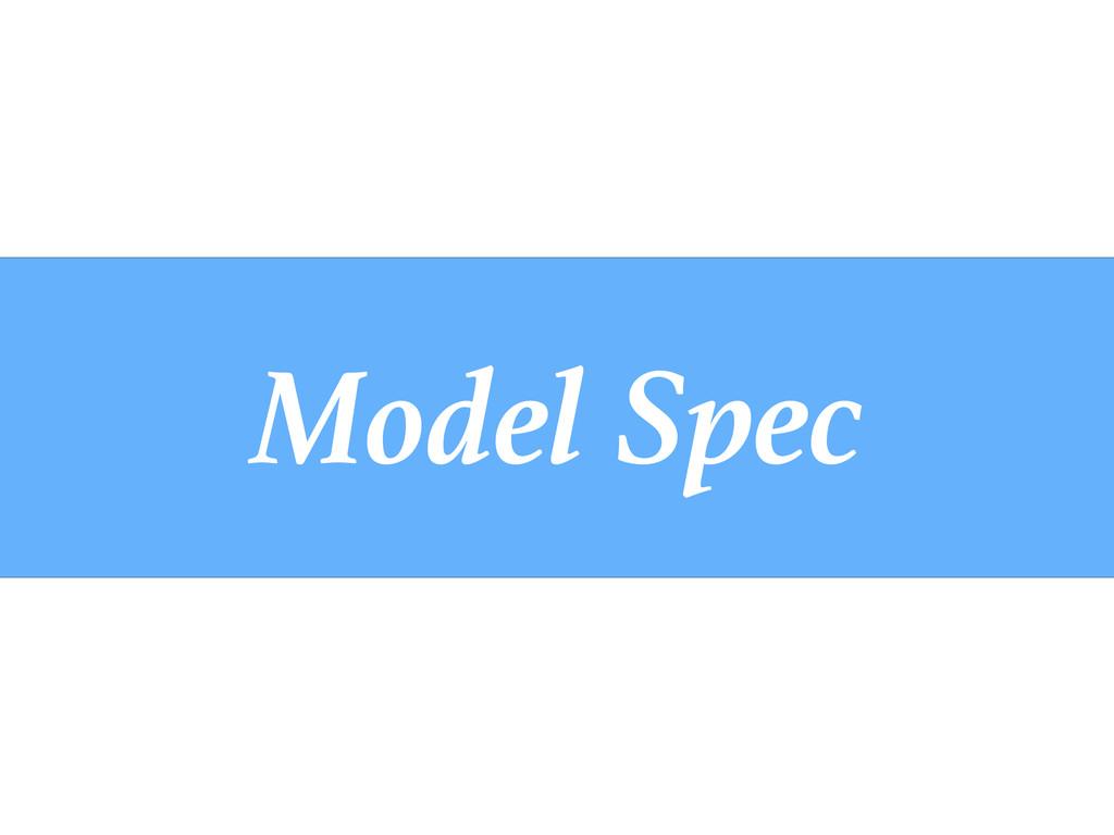 Model Spec