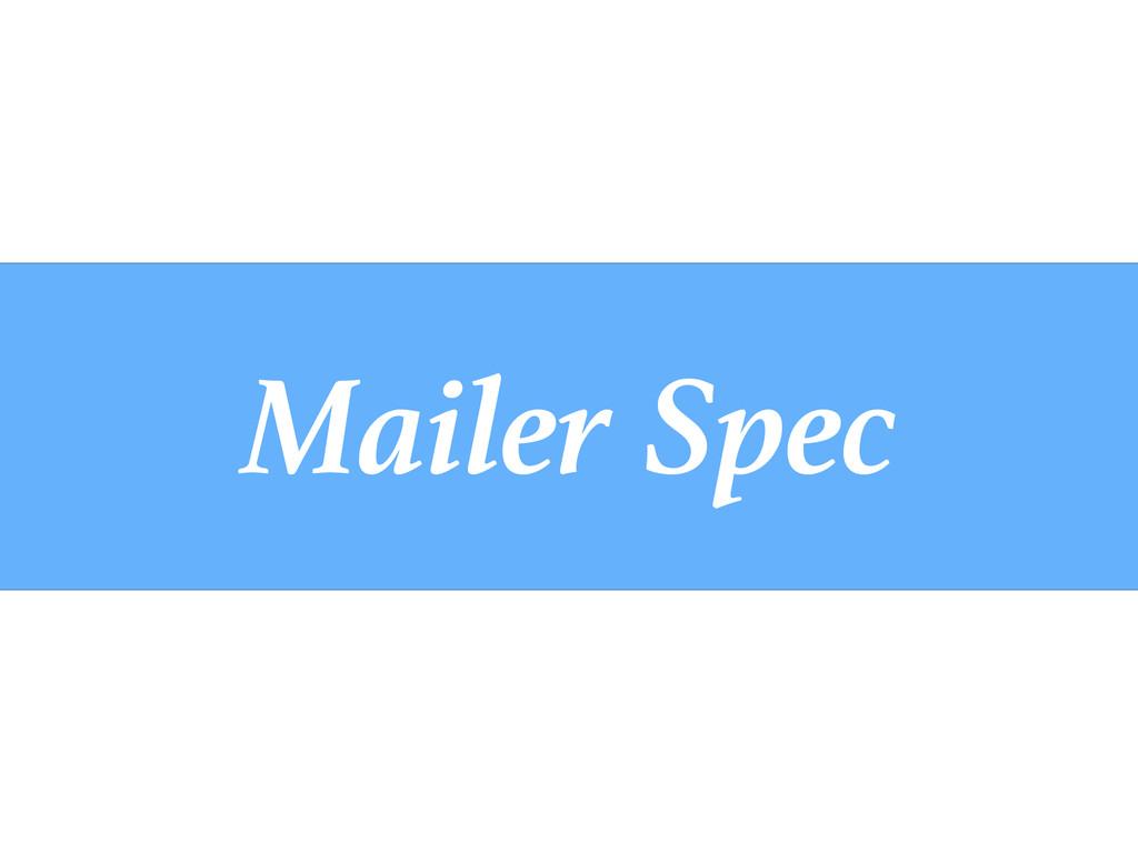 Mailer Spec
