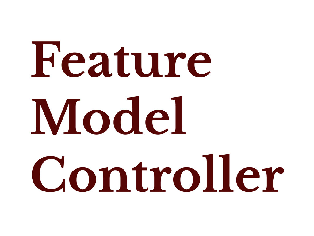 Feature Model Controller