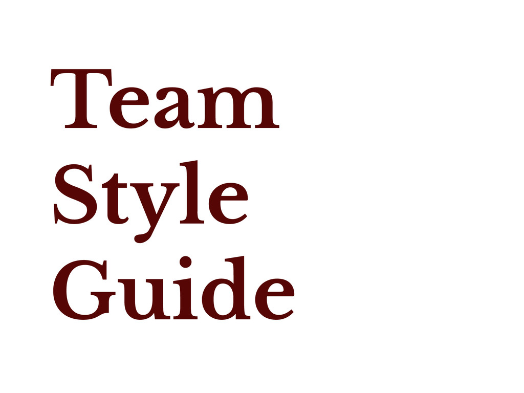 Team Style Guide