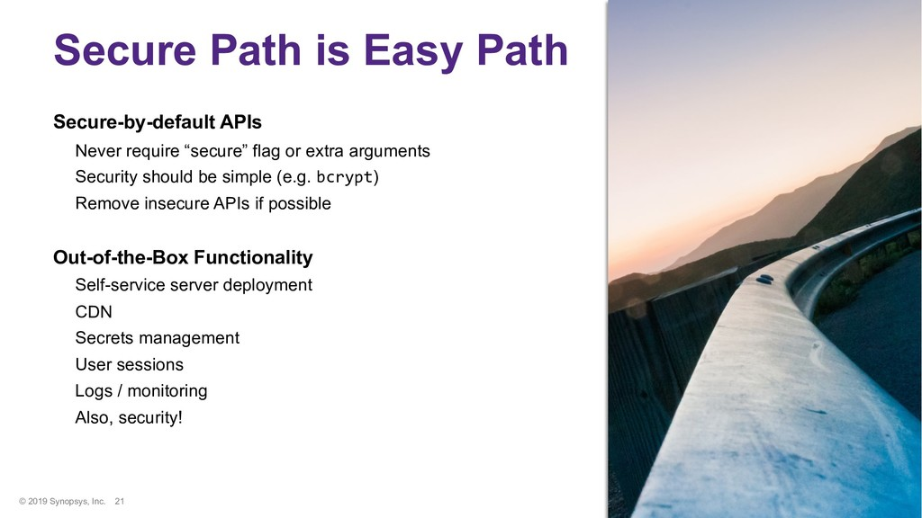 © 2019 Synopsys, Inc. 21 Secure Path is Easy Pa...