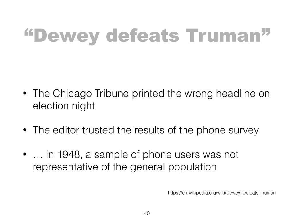 """Dewey defeats Truman"" 40 https://en.wikipedia...."