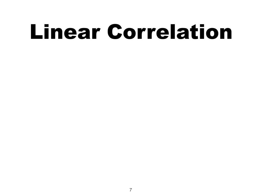 Linear Correlation 7