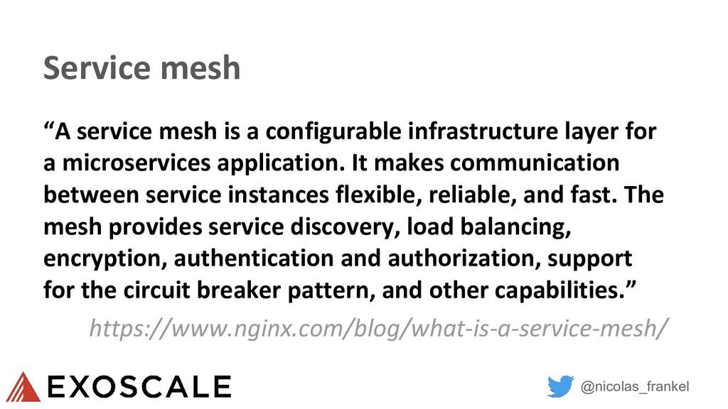 """@nicolas_frankel Service mesh """"A service mesh i..."""
