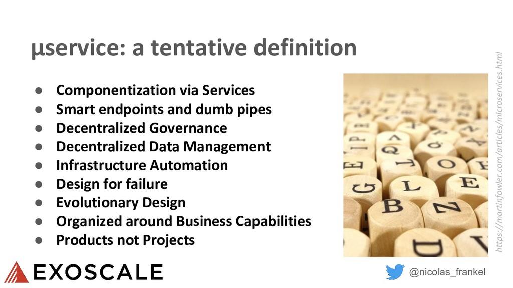 @nicolas_frankel µservice: a tentative definiti...