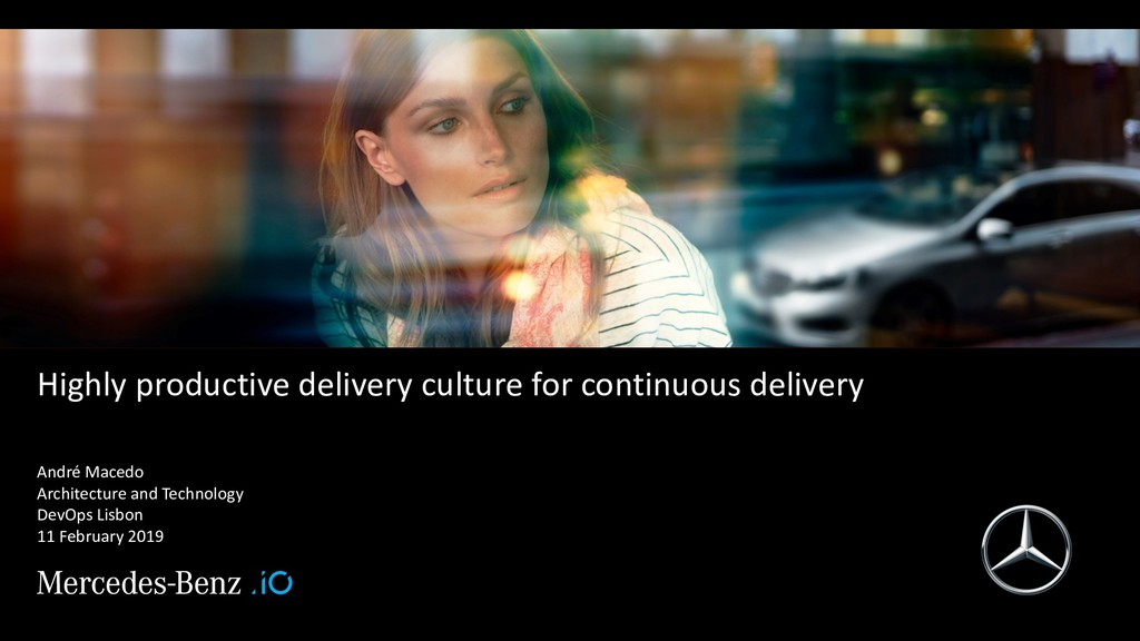 Highly productive delivery culture for continuo...