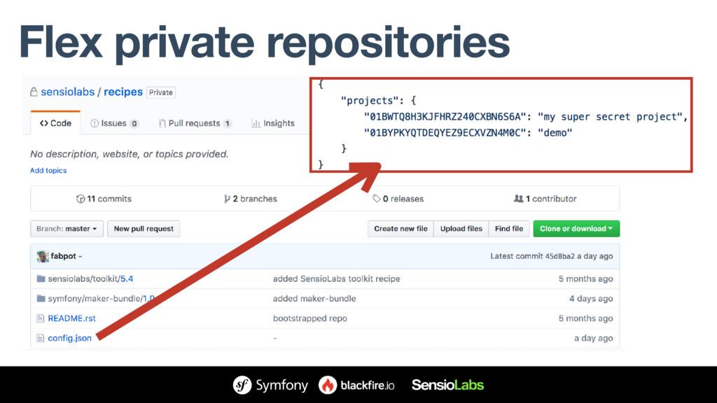 Flex private repositories