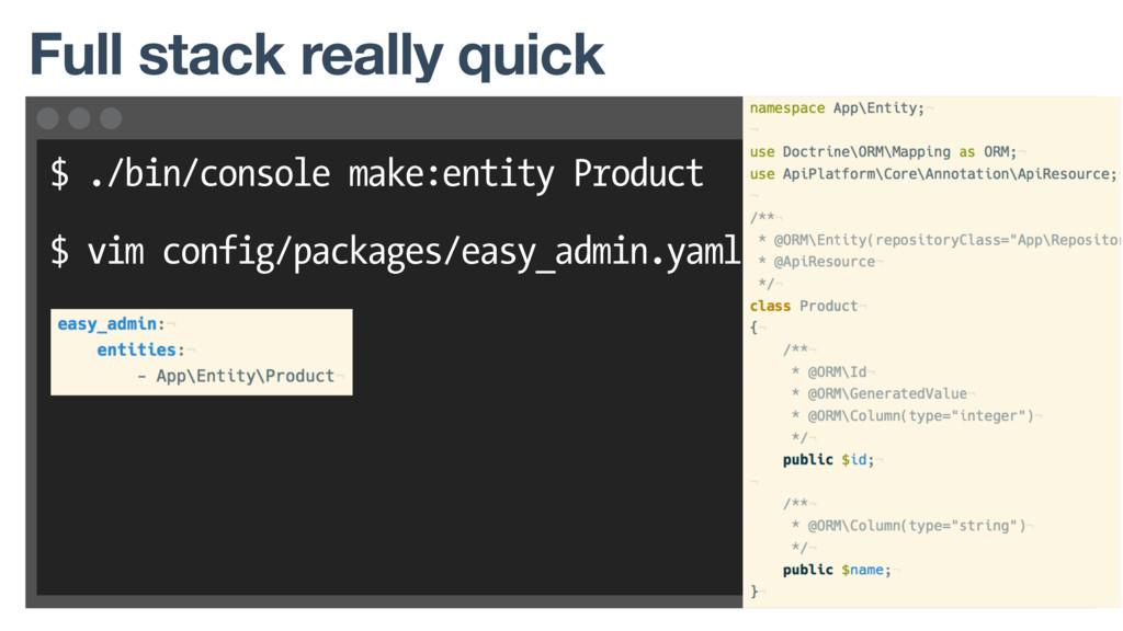 $ ./bin/console make:entity Product $ vim confi...