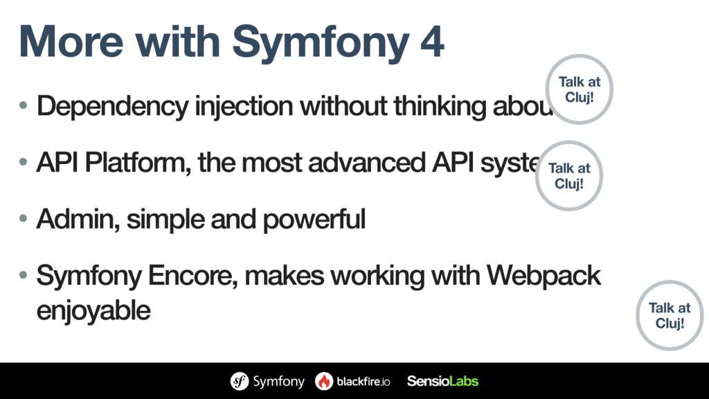 More with Symfony 4 • Dependency injection with...