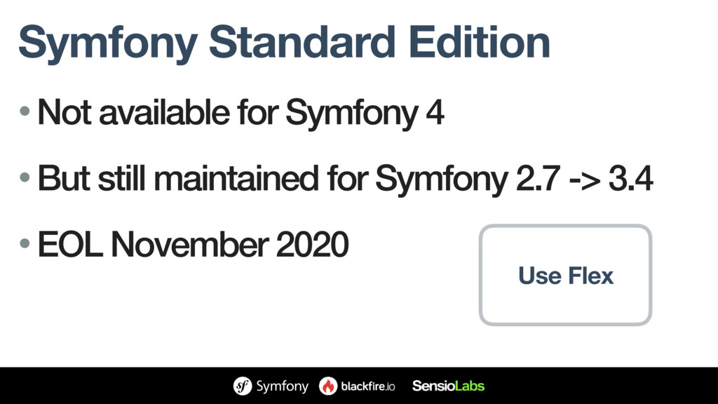 Symfony Standard Edition • Not available for Sy...