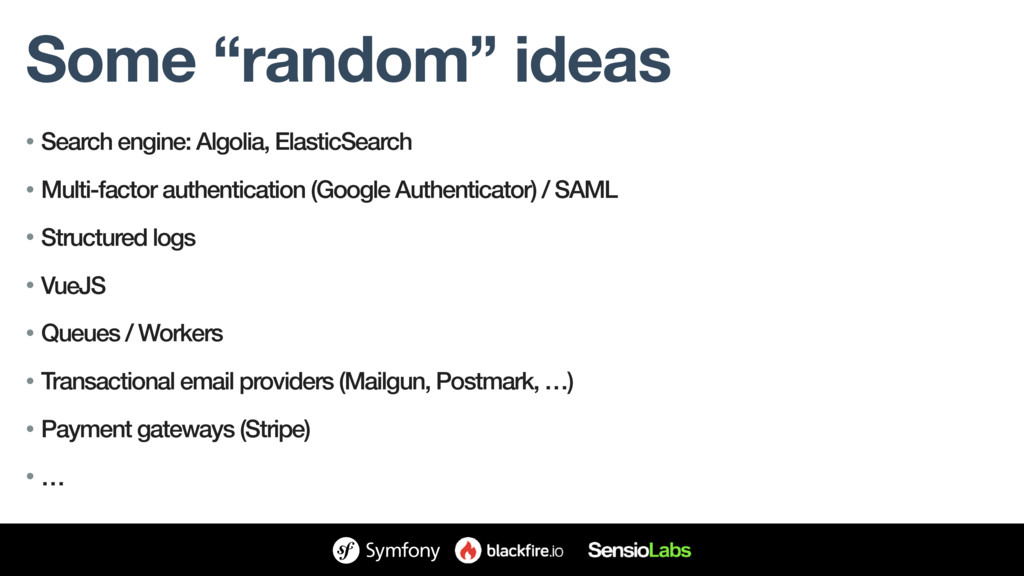 """Some """"random"""" ideas • Search engine: Algolia, E..."""