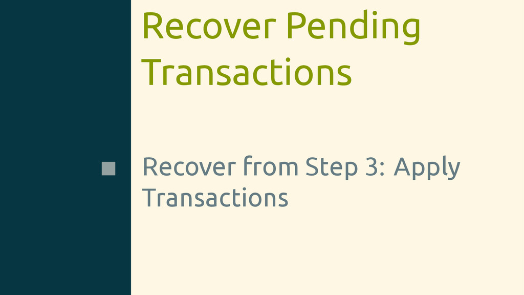 Recover Pending Transactions Recover from Step ...