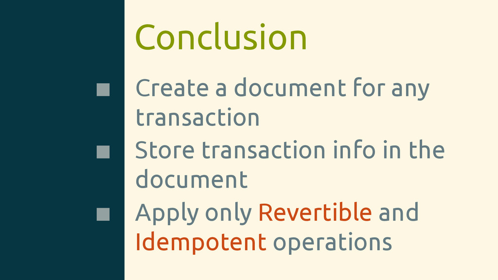 Conclusion Create a document for any transactio...