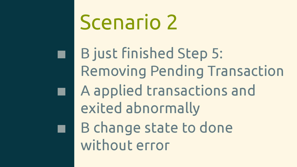 Scenario 2 B just finished Step 5: Removing Pend...