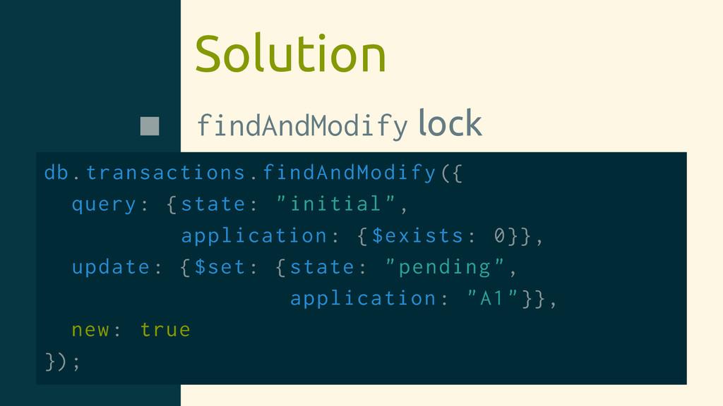 Solution findAndModify lock db.transactions.fin...