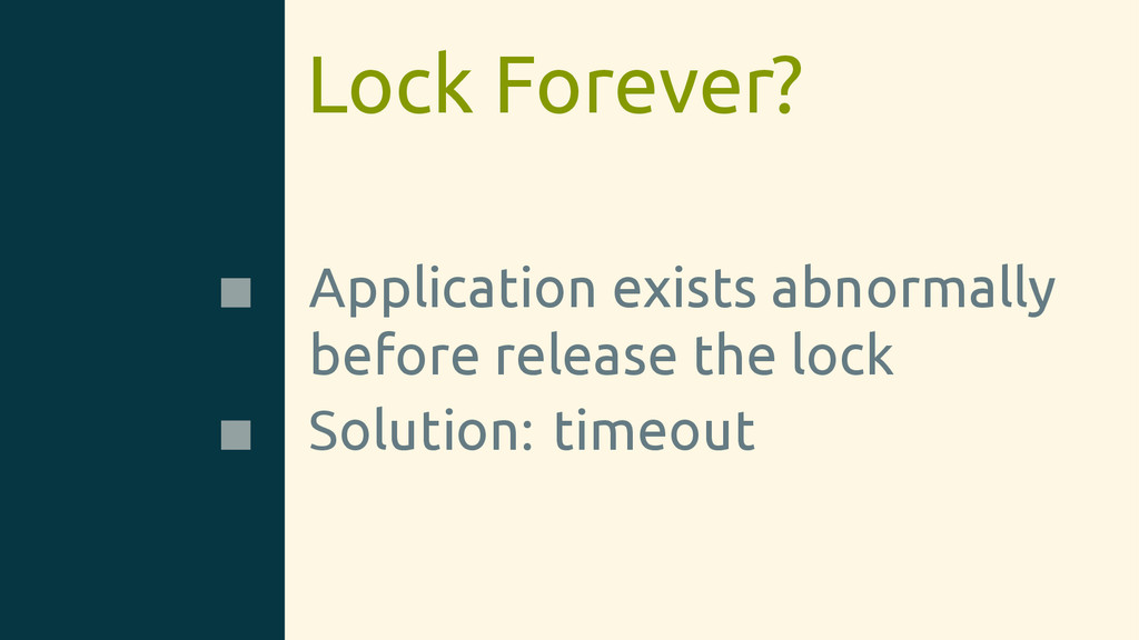 Lock Forever? Application exists abnormally bef...