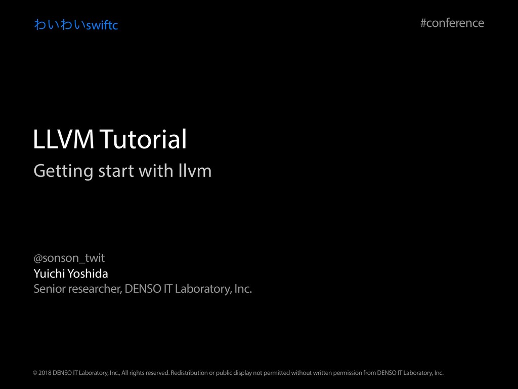 Getting start with llvm Θ͍Θ͍swiftc Yuichi Yoshi...
