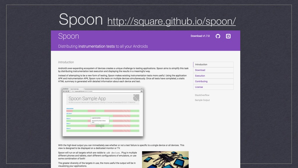 Spoon http://square.github.io/spoon/