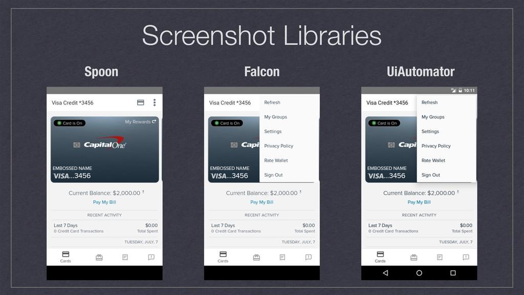 Screenshot Libraries Spoon Falcon UiAutomator