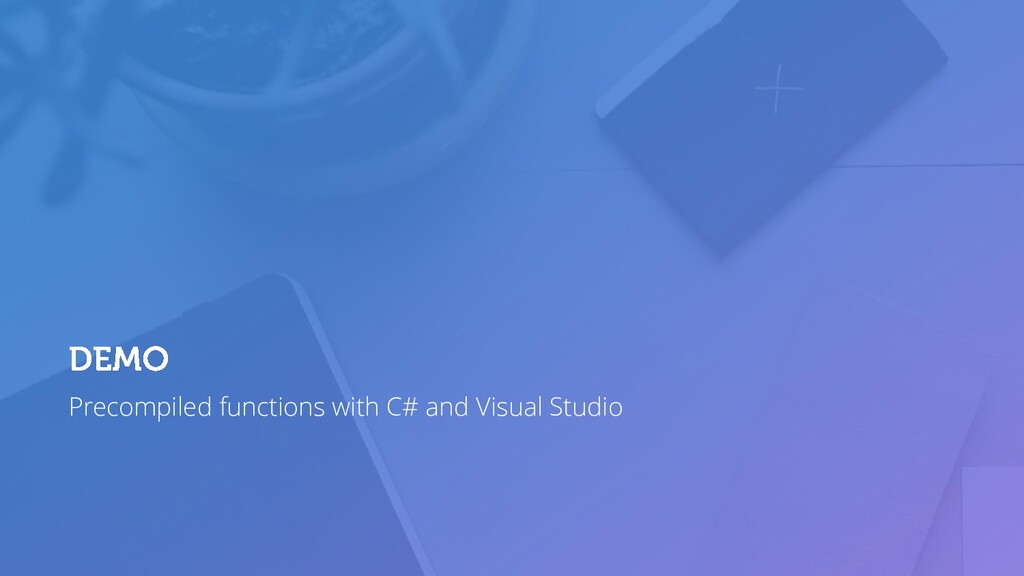 Precompiled functions with C# and Visual Studio