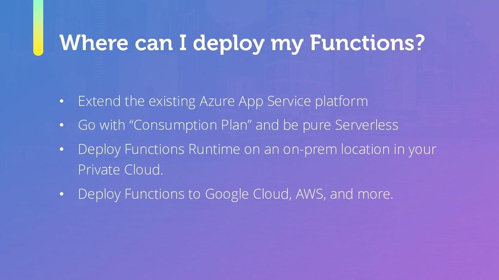 • Extend the existing Azure App Service platfor...