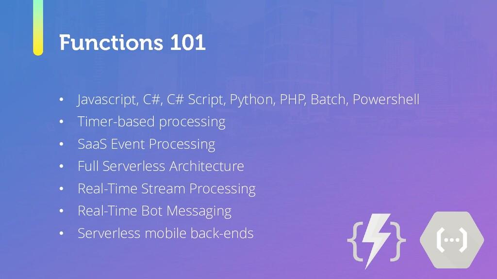 • Javascript, C#, C# Script, Python, PHP, Batch...