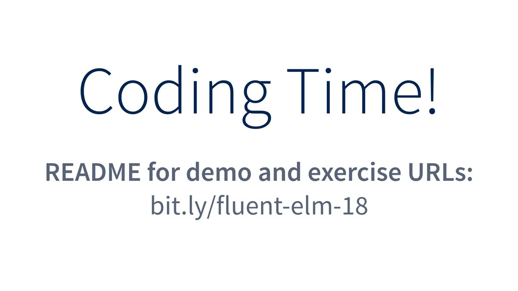 Coding Time! README for demo and exercise URLs:...