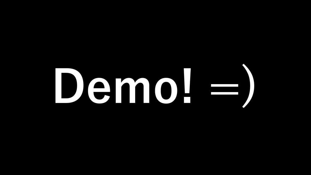 Demo! =)