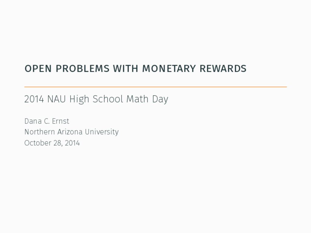 open problems with monetary rewards 2014 NAU Hi...