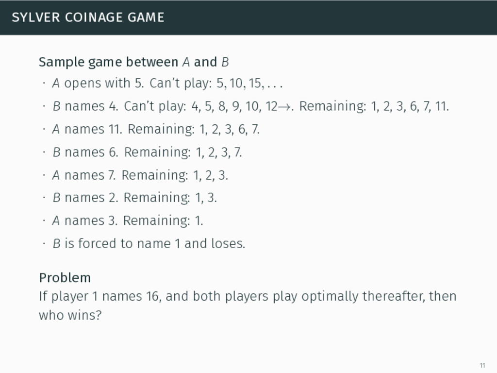 sylver coinage game Sample game between A and B...