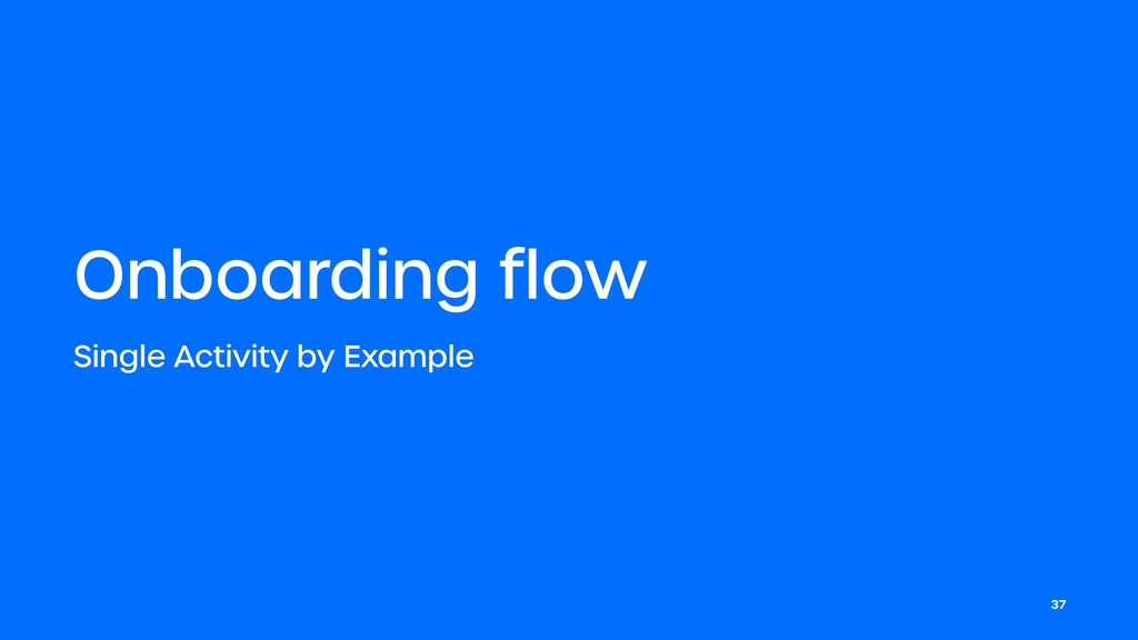 Onboarding flow Single Activity by Example 37
