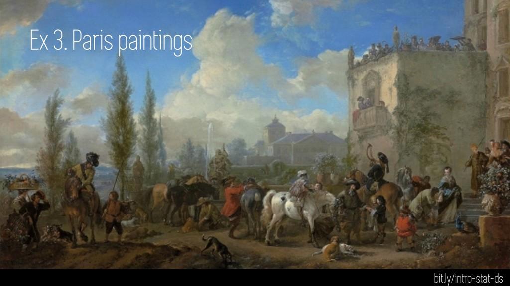 Ex 3. Paris paintings bit.ly/intro-stat-ds