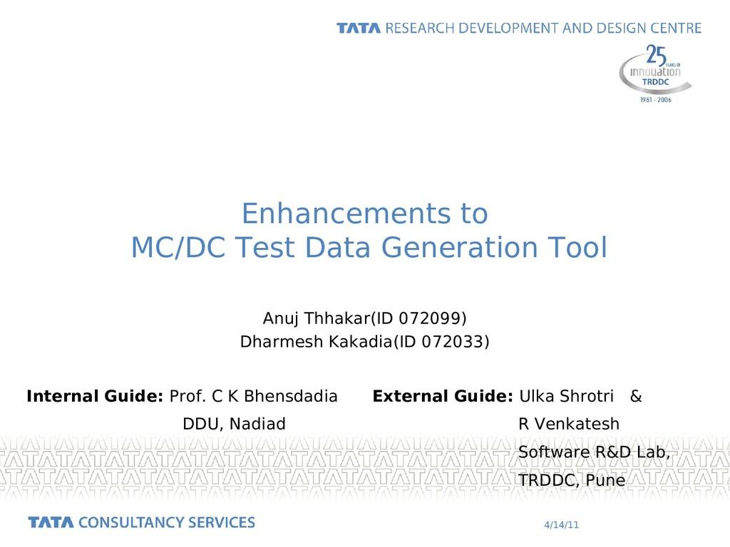 4/14/11 Enhancements to MC/DC Test Data Generat...