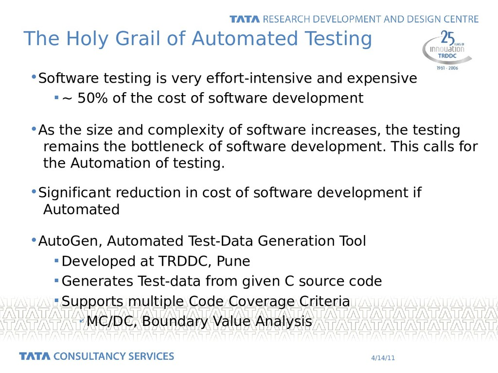 4/14/11 The Holy Grail of Automated Testing •So...