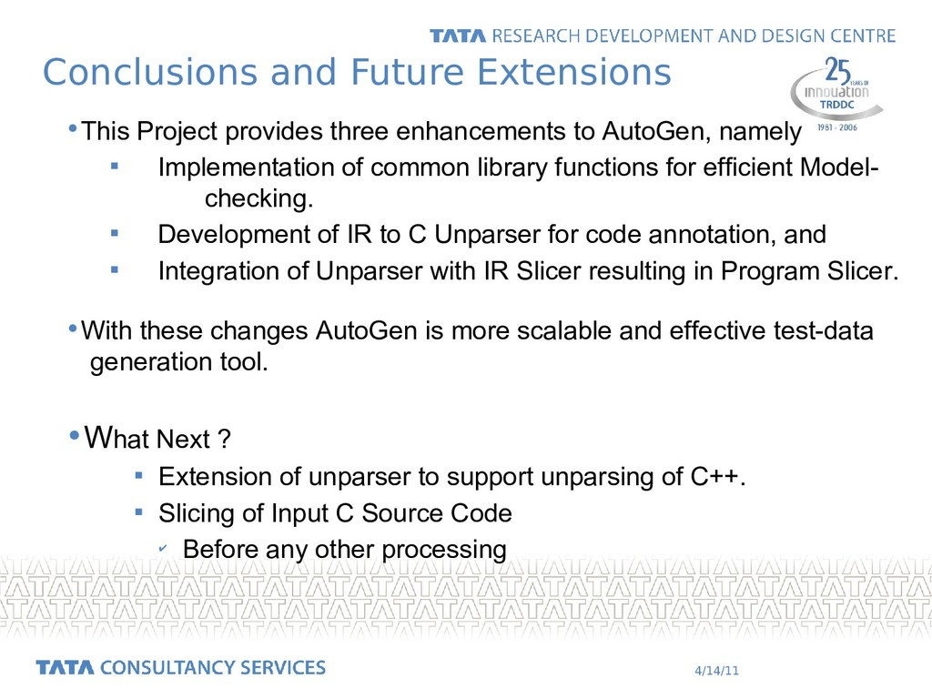 4/14/11 Conclusions and Future Extensions •This...