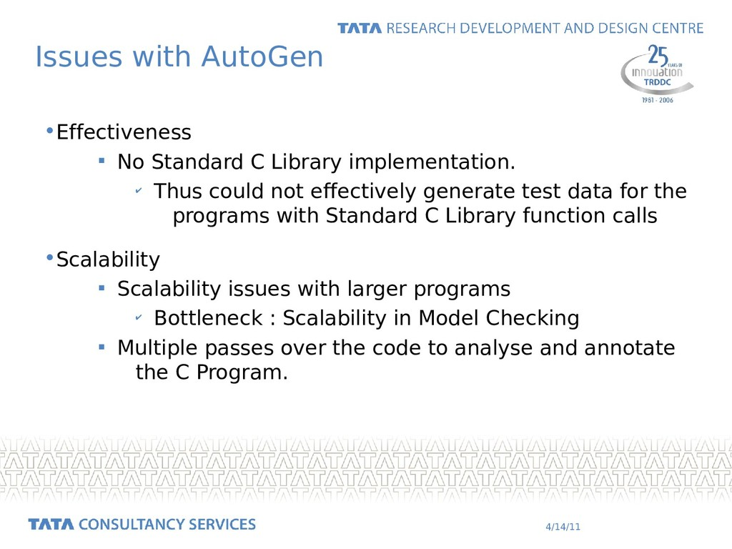 4/14/11 Issues with AutoGen •Effectiveness  No...