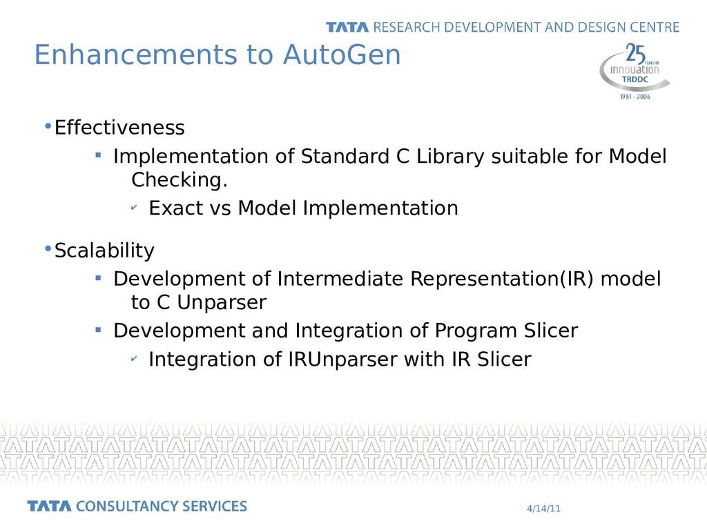 4/14/11 Enhancements to AutoGen •Effectiveness ...