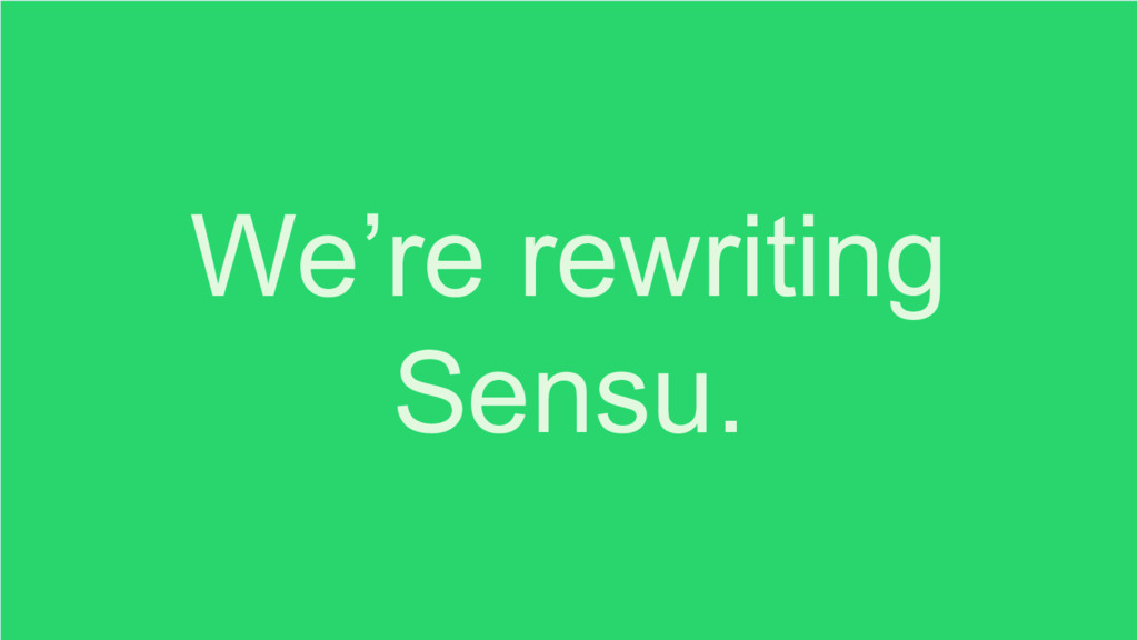 We're rewriting Sensu.